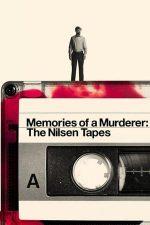 Memories of a Murderer: The Nilsen Tapes – Dennis Nilsen: Memoriile unui criminal (2021)