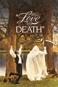 Love and Death – Dragoste și moarte (1975)