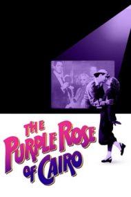The Purple Rose of Cairo – Trandafirul roșu din Cairo (1985)