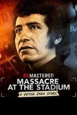 ReMastered: Massacre at the Stadium – ReMastered: Masacru la stadion (2019)