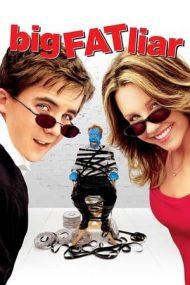 Big Fat Liar – O minciună gogonată (2002)