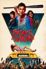 Freaks of Nature (2015)