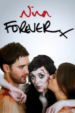Nina Forever – Nina pentru totdeauna (2015)
