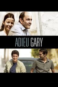 Adieu Gary – Adio, Gary! (2009)