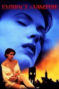 Embrace of the Vampire – Îmbrățișarea vampirului (1995)