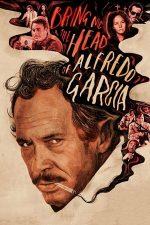 Bring Me the Head of Alfredo Garcia – Aduceți-mi capul lui Alfredo Garcia! (1974)