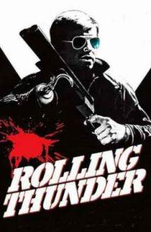 Rolling Thunder – Violență legitimă (1977)