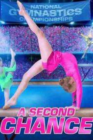 A Second Chance: Rivals! – O nouă șansă: Rivale (2019)