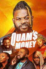 Quam's Money – Quam a dat de bani (2020)