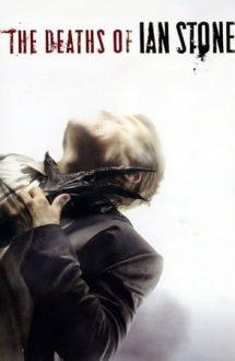 The Deaths of Ian Stone – Morțile lui Ian Stone (2007)