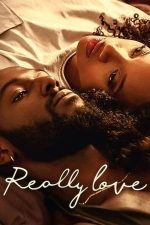 Really Love – Dragoste pe bune (2020)