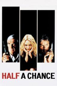Half a Chance – O șansă din două (1998)