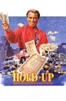 Hold-Up – Un jaf de pomină (1985)