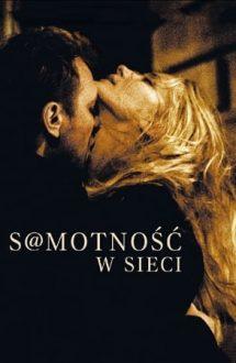 S@motnosc w sieci – Singurătate pe internet (2006)