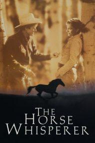 The Horse Whisperer – Îmblânzitorul de cai (1998)