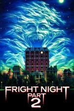 Fright Night Part 2 – Noaptea fricii 2 (1988)