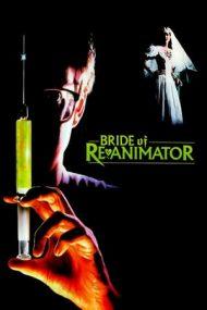 Bride of Re-Animator (1990)