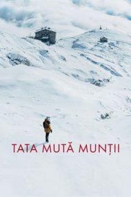 Tată mută munții (2021)