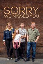 Sorry We Missed You – În absența dvs. (2019)