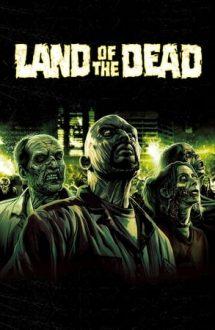 Land of the Dead – Tărâmul morții (2005)