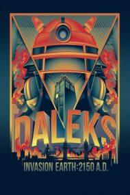 Daleks' Invasion Earth 2150 A.D. – Dalecii invadează Pământul 2150 A.D. (1966)