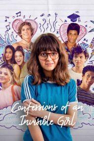 Confessions of an Invisible Girl – Mărturisirile unei fete invizibile (2021)