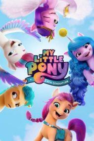 My Little Pony: A New Generation – My Little Pony: O nouă generație (2021)