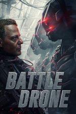 Battle Drone – Bătălia dronelor (2018)