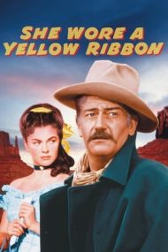 She Wore a Yellow Ribbon – Ultima misiune (1949)