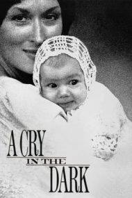 A Cry in the Dark / Evil Angels – Un țipăt în noapte (1988)