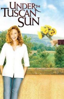 Under the Tuscan Sun – Sub soarele Toscanei (2003)