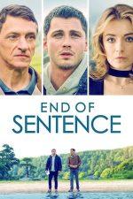 End of Sentence – Călătoria (2019)