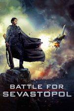 Battle for Sevastopol – Bătălia pentru Sevastopol (2015)
