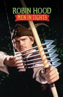 Robin Hood: Men in Tights – Robin Hood: Bărbați în izmene (1993)