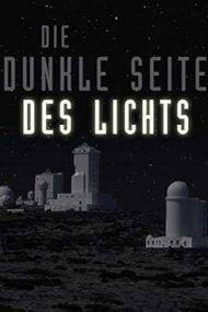 Dark Side of Light – Partea întunecată a luminii (2009)