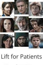 Lift for Patients – Ascensor pentru pacienți (2017)