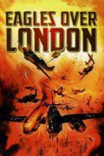 Eagles Over London – Vulturi deasupra Londrei (1969)