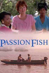 Passion Fish – Prietenele (1992)
