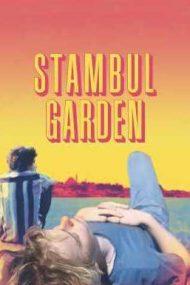 Stambul Garden – Grădina din Istanbul (2021)