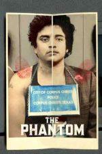The Phantom – Cine a ucis-o pe Wanda Lopez (2021)