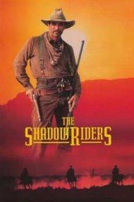 The Shadow Riders – Călăreții întunericului (1982)