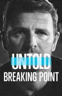 Untold: Breaking Point – Povești din sport: Punctul limită (2021)