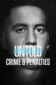 Untold: Crime and Penalties – Povești din sport: Crimă și penalizări (2021)