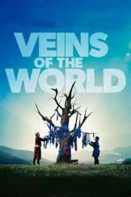 Veins of the World – Rădăcinile lumii (2020)