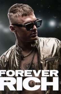 Forever Rich – Regele Richie (2021)