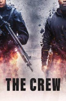 The Crew – Echipa de tâlhari (2015)