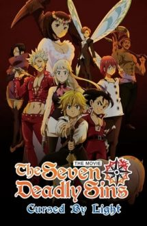 The Seven Deadly Sins: Cursed by Light – The Seven Deadly Sins: Blestemul luminii (2021)