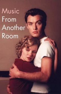 Music from Another Room – Muzica destinului (1998)