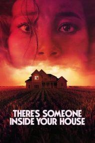 There's Someone Inside Your House – E cineva la tine acasă (2021)