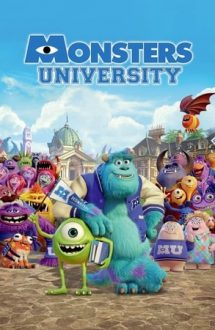 Monsters University – Universitatea monștrilor (2013)